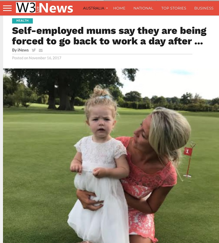 Self-employed mums say they are being forced to go back to work a day after …